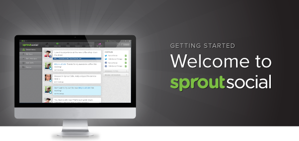 Getting Started: Welcome to Sprout Social