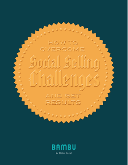 How To Overcome Social Selling Challenges and Get Results