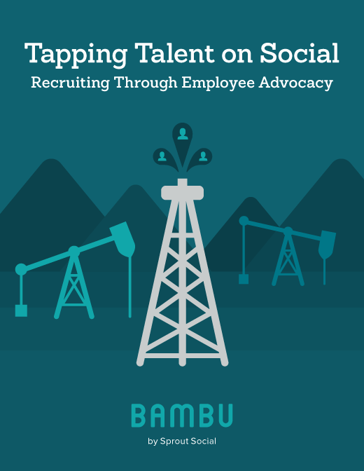 Tapping Talent on Social: Recruiting Through Employee Advocacy