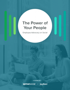 The Power of Your People: Employee Advocacy on Social